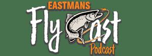 Watch_EastmansFlyCast